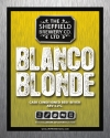 Blanco Blonde, from The Sheffield Brewery Co