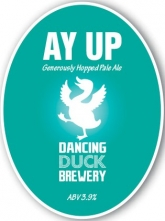 Dancing Duck Brewery | Ay Up